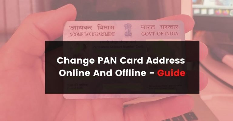 Change PAN Card Address Online And Offline – Guide